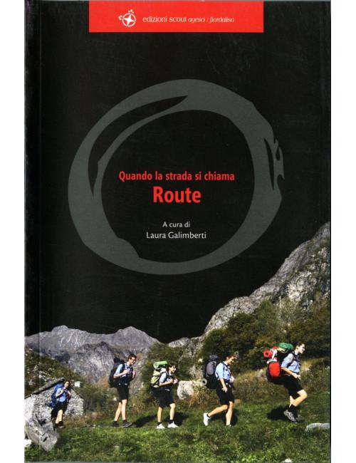 Quando la strada si chiama Route