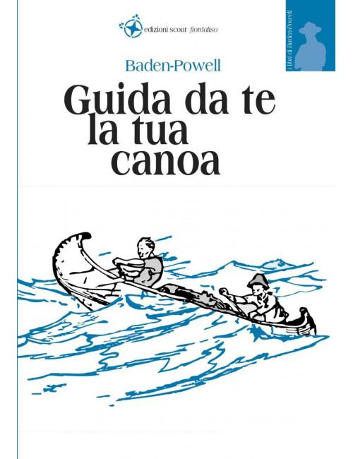 Guida da te la tua canoa