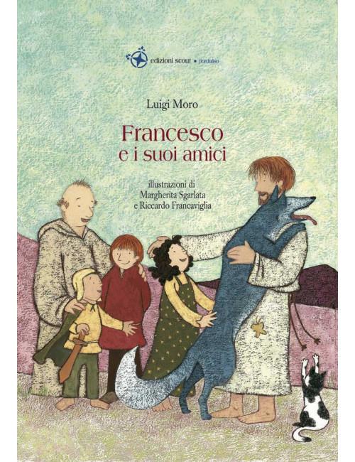 Francesco e i suoi amici